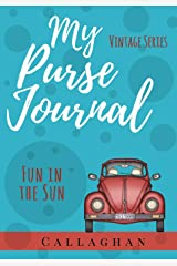 My Purse Journal (Vintage Series) Fun in the Sun: 7x10 Blank Journal with Lines, Page Numbers and Table of Contents (Volume 1) Paperback