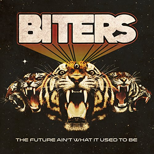 BITERS - The Future Aint What It Used To Be - CD - FLAC - 2017 - BOCKSCAR Download
