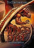 Wings of Fire - Die letzte Königin: Band 5