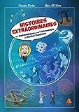 Histoires extraordinaires des mathématiques et de l'informatique en bandes dessinées