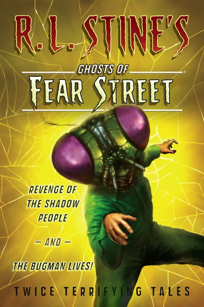 Read Online Revenge of the Shadow People and The Bugman Lives!: Twice Terrifying Tales (R.L. Stine's Ghosts of Fear Street) pdf epub