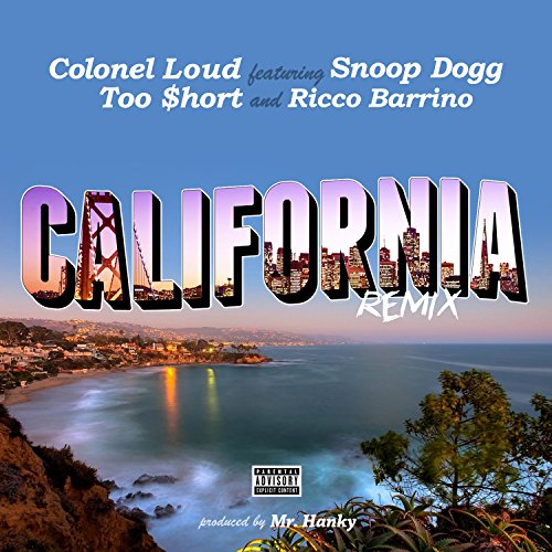 (California (feat. Too $hort, Snoop Dogg & Ricco Barrino) [Remix] -)