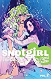 Snotgirl Volume 2: California Screaming