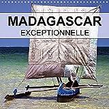 Madagascar exceptionnelle : Madagascar - Connue pour la singularité de sa faune, elle fascine aussi par ses paysages inoubliables. Calendrier mural 2016