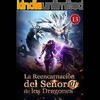 La Reencarnación del Señor de los Dragones 13: