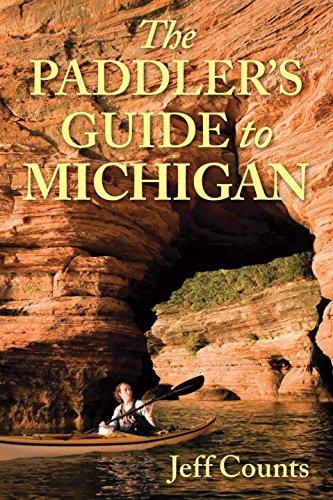 Paddler Series - The Paddler's Guide to Michigan