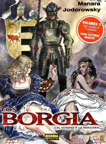 LOS BORGIA 03. EL VENENO Y LA HOGUERA (MANARA COLOR) por Alejandro Jodorowsky,Milo Manara