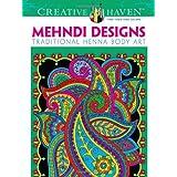Creative Haven Mehndi Designs Coloring Book: Traditional Henna Body Art