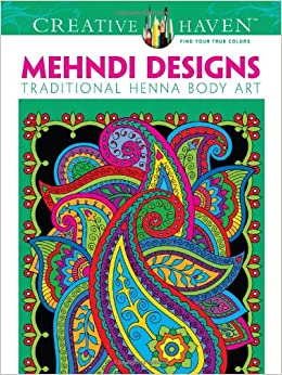 Dover Creative Haven Mehndi Designs Coloring Book (Adult