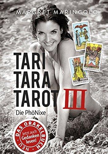Tari Tara Tarot III: Die PhöNixe