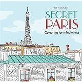 Secret Paris Colouring For Mindfulness