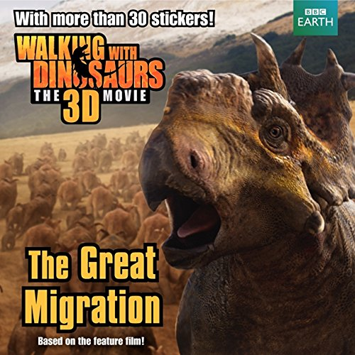 Download Walking with Dinosaurs: The Great Migration PDF