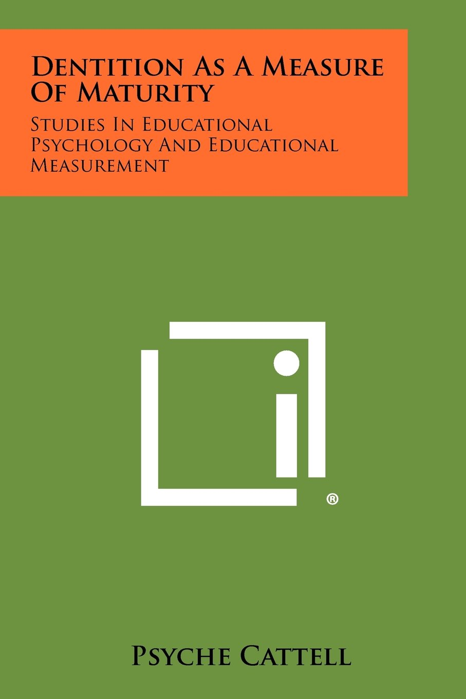 Download Dentition As A Measure Of Maturity: Studies In Educational Psychology And Educational Measurement ebook
