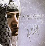 Bite the Bullet by Karl Wolf (2013-08-03)