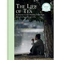 The Life Of Tea: A Journey to the