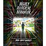 Highly Illogical Behavior | John Corey Whaley