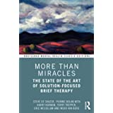 More Than Miracles (Routledge Mental Health Classic Editions)
