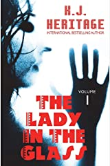 The Lady In The Glass: 12 Tales of Death & Dying (Volume 1)