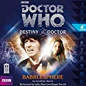Doctor Who - Destiny of the Doctor - Babblesphere Audiobook by Jonathan Morris Narrated by Lalla Ward, Roger Parrott