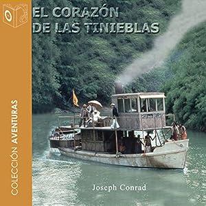 El Corazón de las Tinieblas [Heart of Darkness] Audiobook