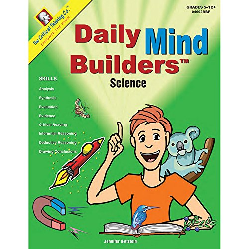 The Critical Thinking Daily Mind Builders: Science Book School Workbook