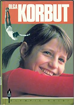 Olga Korbut: Fearless Gymnast (Olympic Gold): Wayne Coffey