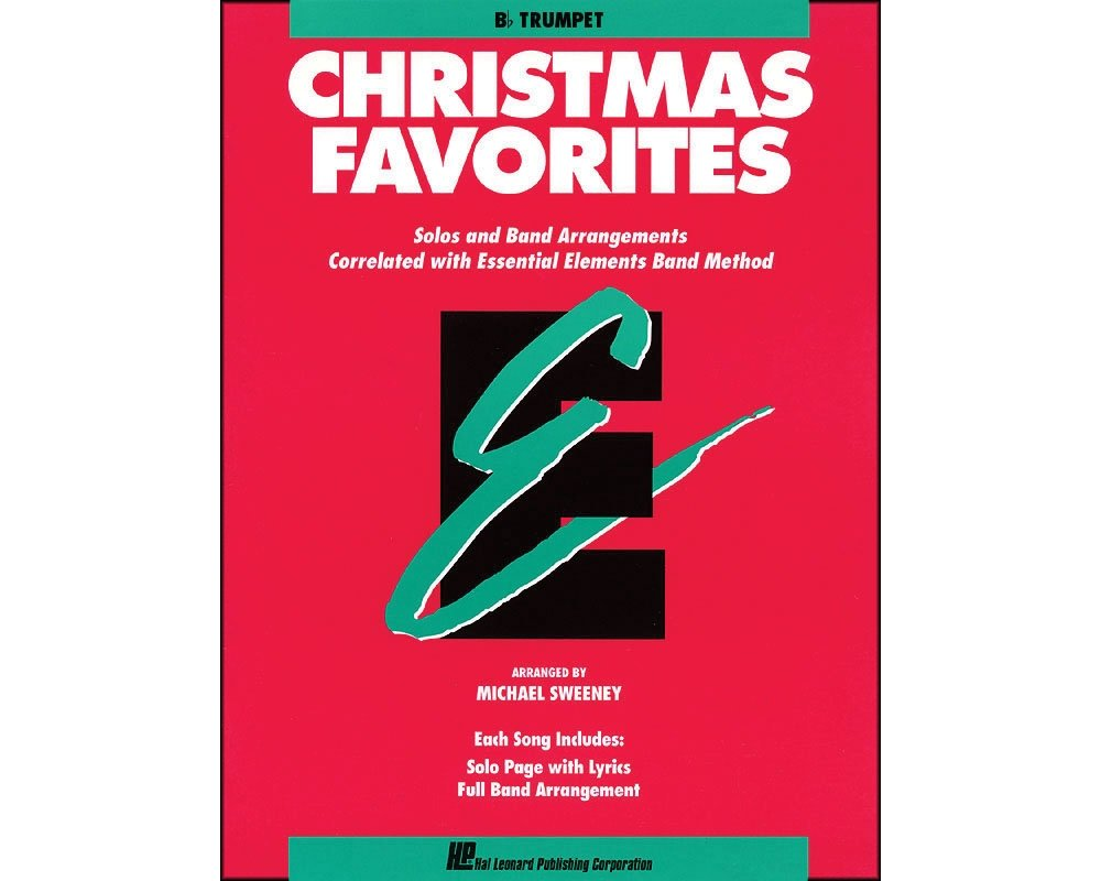Hal Leonard Essential Elements Christmas Favorites B Flat Trumpet