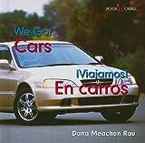 Cars / En Carros (Bookworms: We Go!/ Viajamos!) (English and Spanish Edition)