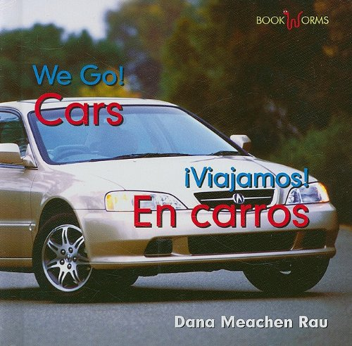 Cars / En Carros (Bookworms: We Go!/ Viajamos!) (English and Spanish Edition) by Benchmark Books