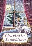 Charlotte Sometimes (Vintage Childrens Classics)