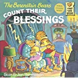 The Berenstain Bears Count Their Blessings (Turtleback School & Library Binding Edition) (Berenstain Bears First Time Chapter