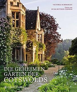 Die Geheimen Gärten Von England Entdeckungen Im Gartenparadies
