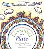img - for By Diane Simone Vezza - Passport on a Plate: A Round-the-World Cookbook for Children (1997-10-16) [Hardcover] book / textbook / text book