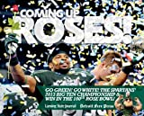 img - for Coming up Roses by Lansing State Journal (2014-01-10) book / textbook / text book