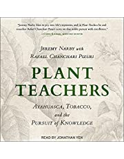 Plant Teachers: Ayahuasca, Tobacco, and the Pursuit of Knowledge
