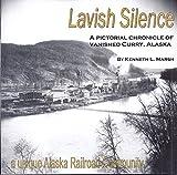 Lavish Silence, Kenneth L. Marsh, 0971830215