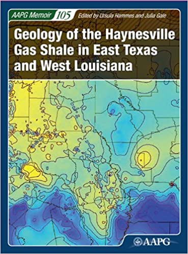 Amazoncom Geology of the Haynesville Gas Shale in East Texas and