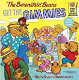 The Berenstain Bears Get the Gimmies, Stan Berenstain, Jan Berenstain, 0394805666