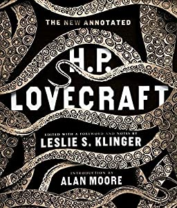 The New Annotated H. P. Lovecraft (Annotated Books)