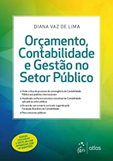 Orçamento, Contabilidade e Gestão no Setor Público