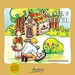 Hansel y Gretel | Jacob Grimm,Wilhelm Grimm
