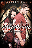 Salvation and Secrets (Chastity  Falls Book 2)