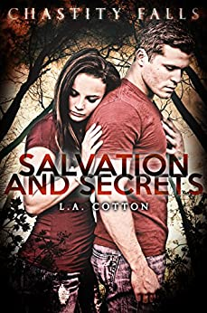Salvation and Secrets (Chastity  Falls Book 2) by [Cotton, L A]