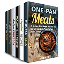 Easy Cooking Box Set (6 in 1): Learn How to Make Easy and Deliciout One-Pan, Air Fryer, Soup, Crockpot Meals Plus Healthy Dips and Dippers (Stress-Free Meals)