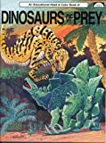 Dinosaurs of Prey, Peter M. Spizzirri, 0865450633