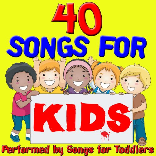 40 Songs For Kids (Childrens Along Sing)
