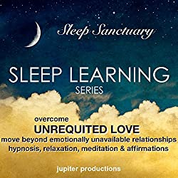 Overcome Unrequited Love, Move Beyond Emotionally Unavailable Relationships