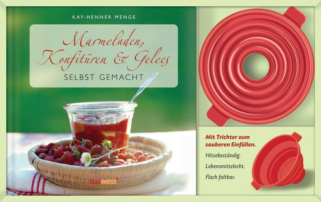 Marmeladen, Konfitüren & Gelees selbst gemacht-Set: Buch mit Silikontrichter
