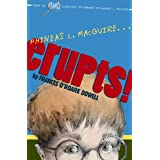 Phineas L. MacGuire . . . Erupts!: The First Experiment (From the Highly Scientific Notebooks of Phineas L. MacGuire Book 1)