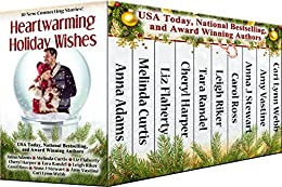 Heartwarming Holiday Wishes Collection Christmas ebook